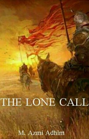 The Lone Call, vol. 1 [under revision] by pena-fajar