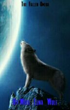 The Fallen Omega - Book 2 of the Moore to Dodge series by Wish_Luna_Wolf