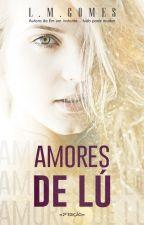 AMORES DE LÚ by LMGOMES