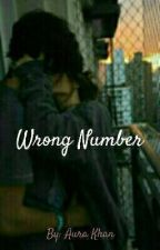 Wrong number by AuraKhan19042005