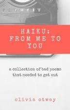 Haiku: Samples and Inspiration by Roseoro