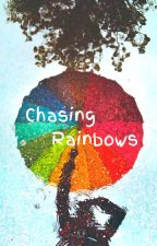 Chasing Rainbows by sardonicoptimist
