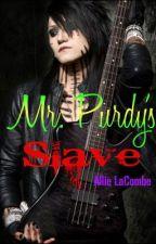 Mr. Purdy's Slave (Ashley Purdy Love Story) by CallMeCaptainKidd