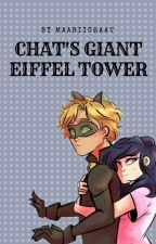 Marichat Sin - Chat's Giant Eiffel Tower by maariichaat