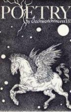 A wimpy girl's poetry by ClockworkPrincess333