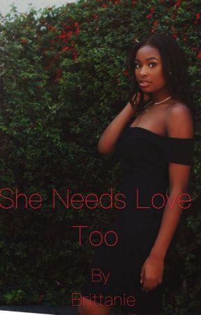 She needs Love too by NoturAvrgeBritt
