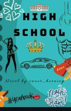 HIGH SCHOOL by sweet_horniey