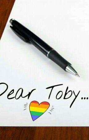 Dear Toby... by ALEXxTOBY