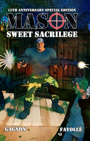 Mason: Sweet Sacrilege 15th Anniversary Edition by MikeGagnon