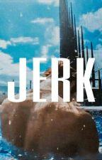 Jerk | H.hyunjin ✔ by itsmezatii
