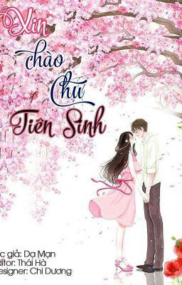 [ Drop ] Xin Chào, Chu Tiên Sinh - Dạ Mạn
