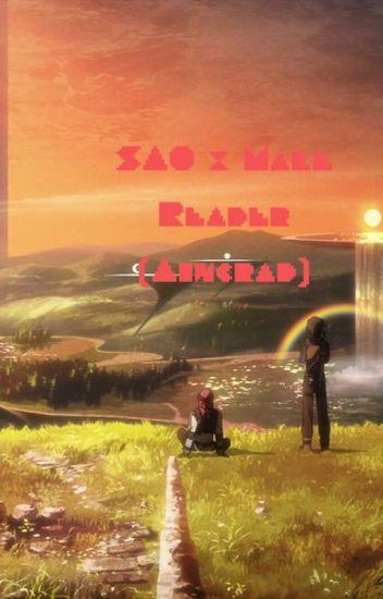 SAO x Male Reader (Aincrad) - AsexualAnomaly - Wattpad