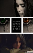 Their life before and after that by TheThingsIDoForYou