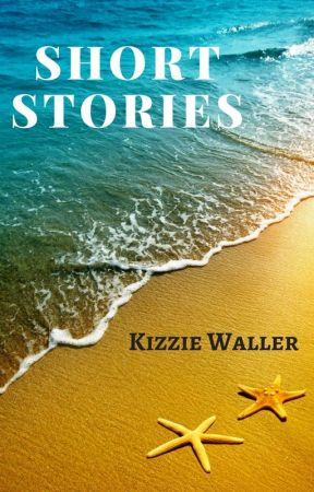 Short Stories by KizMizWaller