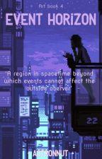 Event Horizon | Art book 4 | by Astronnut