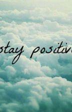 stay positive by FiloJr