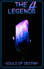 🈶-The Four Legends-Souls of Destiny-🈳.::(Almas do destino)..:Original  by KylebMaster