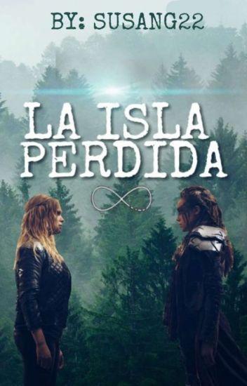 LA ISLA PERDIDA | clexa