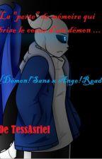 """La """"perte"""" de mémoire qui brise le cœur d'un démon  [Démon!Sans x Ange!Reader] by NightyTessa"""