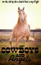 Cowboys And Angels by -Cobalt-