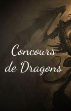 Concours Draconien [OUVERT] by 141line