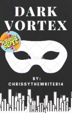 Dark Vortex by Chrissythewriter14
