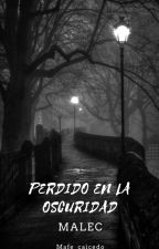 Perdido en la oscuridad (MALEC) by Mafe_Caicedo