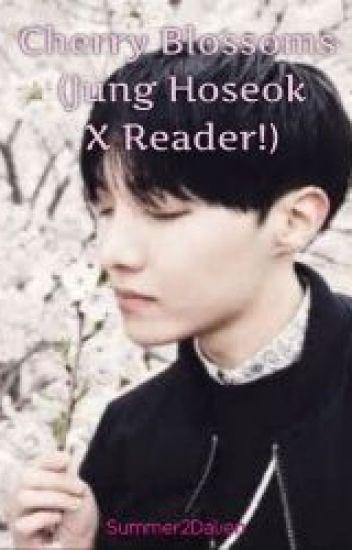 Cherry Blossoms (Jung Hoseok X Reader!) - Summer RCAE - Wattpad