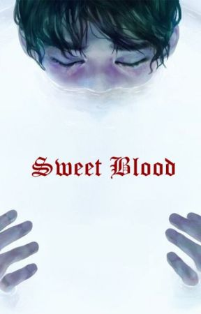 Sweet Blood by burbedles