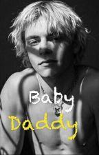 Baby Daddy~Raura~ by LovinRaura1995