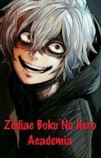 Zodiac boku no hero academia :vvv by Eri_Chan6