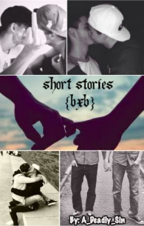 Short Stories {BxB} by A_Sinful_Wish