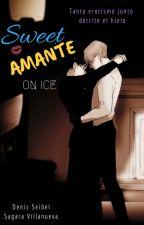 Sweet Amante [Retos y Alianza] by DenisSeibel