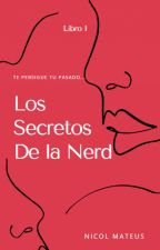 Los Secretos De La Nerd by nicol1406