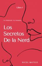 Los Secretos De La Nerd by nicol1406
