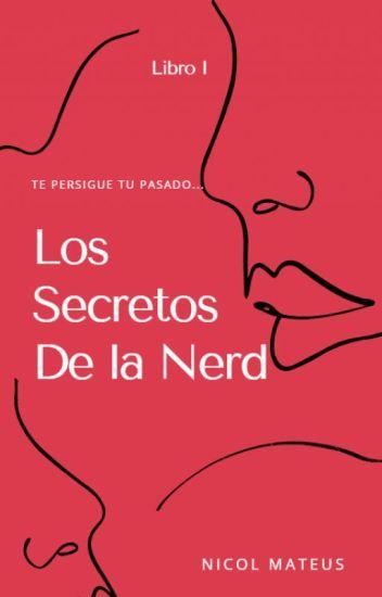 Los Secretos De La Nerd