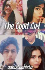 The Good Girl by aahistaahista