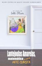 Lantejoulas Amarelas, Matemática e uma Arte Cubista by lettioliver