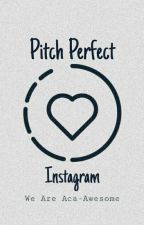 Pitch Perfect - Instagram by WeAreAca-Awesome