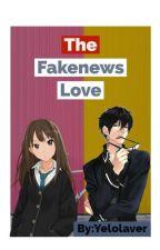 The FakeNews Love[ØnGøíng] by YeloLaver