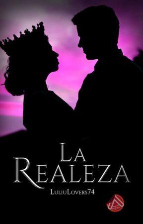 La Realeza [En Proceso] by LuliuLovers74