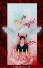 An angel called Blue (Troye Sivan & Shawn Mendes) by crybabyruthie