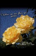 Letras con más flores que poemas  by SharonSano