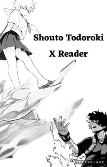 Todoroki X Quirkless Reader Lemon
