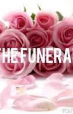The Funeral by MissAllyBelle