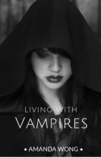 Living With Vampires  by amanda_wong_jm