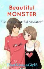 Beautiful Monster #beautifulmonster #wattys2018 by ThatKitanaGirl5