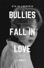Bullies Fall In Love- JiminXBTS #Wattys2018 by ParkChimChiminie
