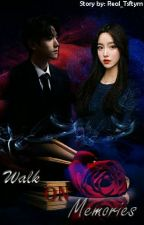 Walk On Memories (Baekhyun Fanfiction) - On Going by Real_Tsftyrn