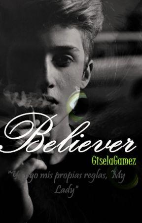 Believer // | AU | // | A.L | by GiselaGamez